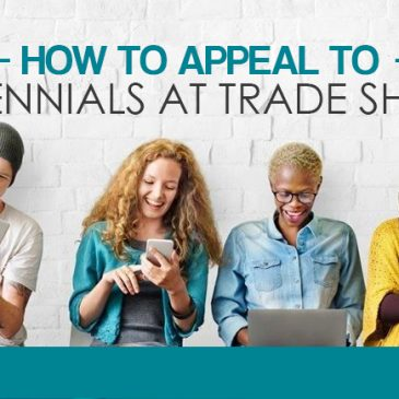 How to Appeal to Millennials at Trade Shows