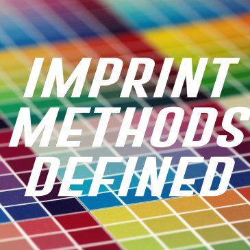 Imprint Methods Defined – Understanding Common Printing Terminology